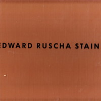 Edward Ruscha Stains 1971 to 1975