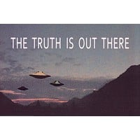 UFO The Truth Is Out There X-Files Poster 24x36