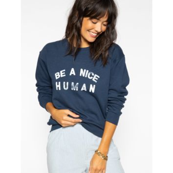 Be a Nice Human Tee Willow Sweatshirt