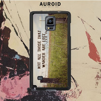 Not All Those Who Wander Are Lost Samsung Galaxy Note 4 Case Auroid