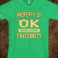 PROPERTY OF OK FRATERNITY