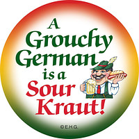 Metal Button: Grouchy German