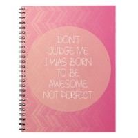 Don't Judge Quote Notebook