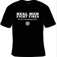 FIREFIGHTER Tee, REAL MEN Graphic Tee, Great Gift For Husbands And Fathers That Are Fire Fighters