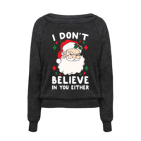 I DON'T BELIEVE IN YOU EITHER (SANTA)