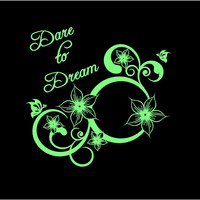 Dare to Dream Floral Decal Floral Decal Custom Vinyl Computer Laptop Car auto vehicle window decal custom sticker Decal