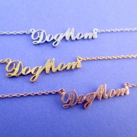 Dog Mom Calligraphy Shaped Pendant Necklace in Silver Gold or Rose Gold