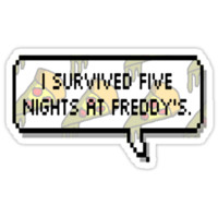 I survived Five Nights at Freddy's