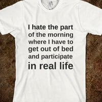 I Hate The Part Of The Morning-Unisex White T-Shirt