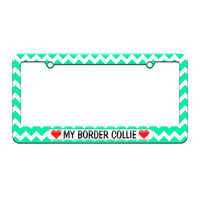 My Border Collie Love with Hearts - License Plate Tag Frame - Teal Chevrons Design