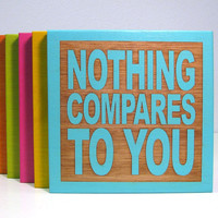 Song Lyric Art - Nothing Compares To You - Sinead O'Connor - JukeBlox Lyric Typography Wall Decor - Any Color