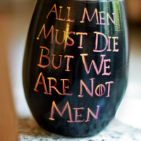 """Game of Thrones Glass: Targaryen Three Headed Dragon and Daenerys Quote """"All Men Must Die But We Are Not Men"""""""
