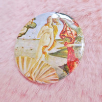 Birth Of Venus Botticelli Fine Art Classical Rennaissance Pin Badge