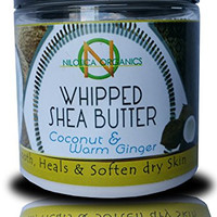 BEST- 8 Oz Whipped Organic Shea Butter Cream - (COCONUT & GINGER) 100% Natural, Healing, Moisture for Soft Skin - Benefits Include Improving Blemishes, Stretch Stretch Marks, Scars, Wrinkles, Eczema.