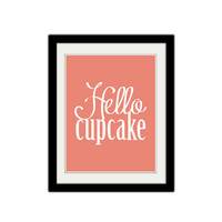 """Hello Cupcake. Cute. Adorable. Love. Simple. Minimalist. Pink and White. Typography. Gift Idea. Anniversary. Couple. 8.5x11"""" Print."""