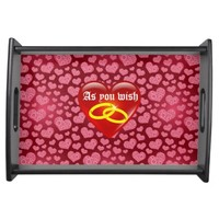 As you Wish heart pattern Serving Tray
