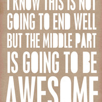 Awesome Typographic Print Funny Typography Poster - Awesome Middle Part Funny Digital Typographic Art Print Kraft Brown White Print