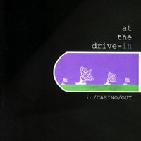 At the Drive-In - In/Casino/Out LP