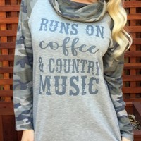 """""""Runs on Coffee & Country Music"""" Women's Camo Long Sleeve with Cowl Neck"""