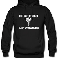Feel Safe At Night Sleep With A Nurse Hoodie
