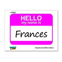 Frances Hello My Name Is Sticker