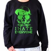 I Hate Everyone Sweatshirt in Black Sweater Crew neck Shirt – Size S M L XL