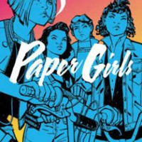 Paper Girls: Volume 1 : Brian K. Vaughan : 9781632156747