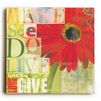 Make See Do Live by Artist Cory Steffen Wood Sign